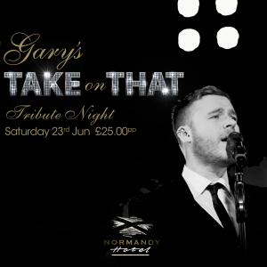 Gary's Take on That, Tribute to Gary Barlow and Take That, at the Normandy Hotel Near Glasgow Airport - 23rd June 2018, tickets priced at £25