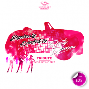 Hopelessly Devoted to Dirty Dancing tribute night at The Normandy Hotel, 28th September 2019. £25 per person