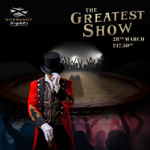 The Greatest Show Tribute Night at The Normandy Hotel, Saturday 28th of March 2020, £17.50 per person
