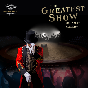 The Greatest Show Tribute Night at The Normandy Hotel, Saturday 30th of May 2020, £27.50 per person