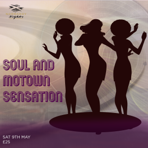 Soul & Motown Sensation Tribute Night at The Normandy Hotel, Saturday 9th of May 2020, £25.00