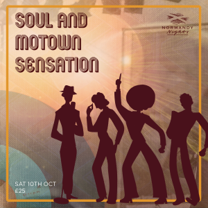 Soul & Motown Sensation Tribute Night at The Normandy Hotel, 10th October 2020, £25.00 per person