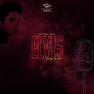 Elvis Through the Years Tribute Night at the Normandy Hotel, Saturday 5th of September 2020, £22.50 per person
